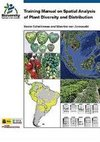 Training manual on spatial analysis of plant diversity and distribution